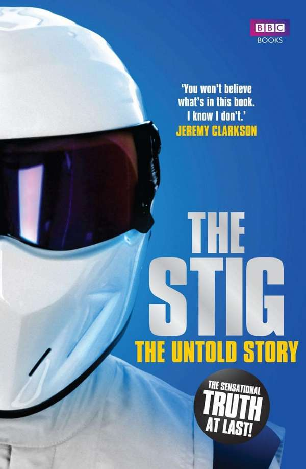 The Stig. The Untold Story