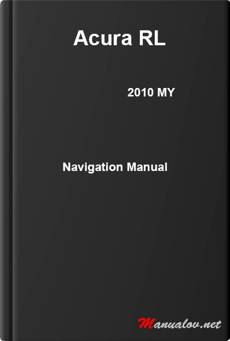 Acura RL 2010 MY. Navigation Manual